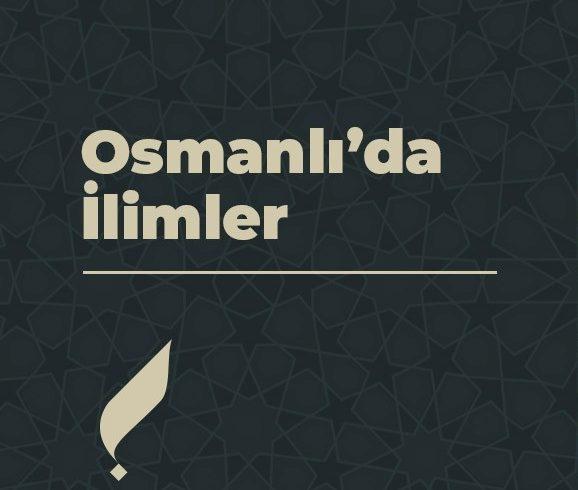 Osmanlı'da İlimler